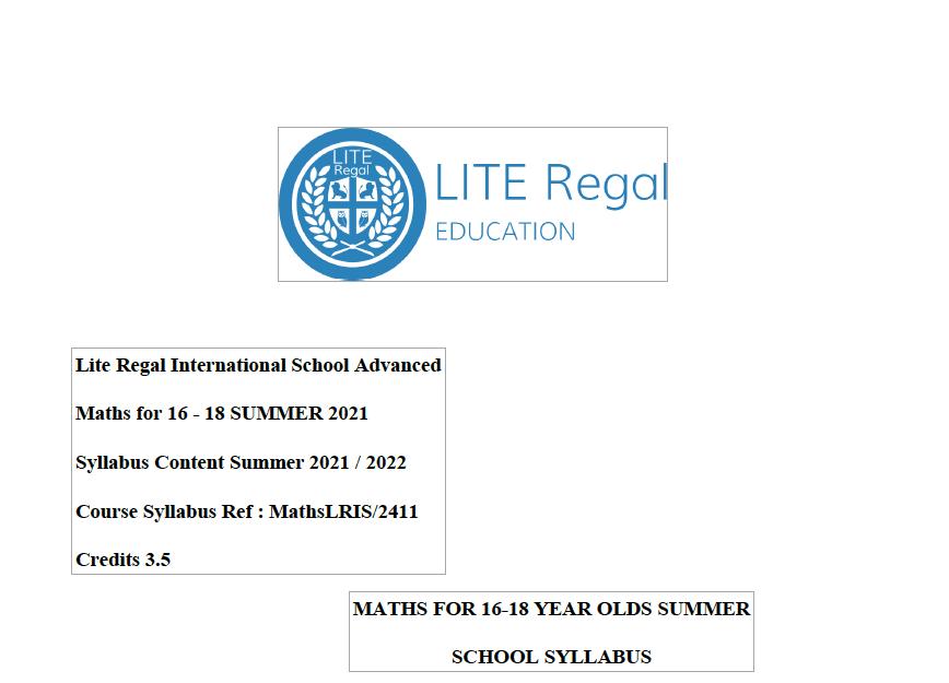 Maths Advanced Summer Course Syllabus 15-18 Lite Regal Education
